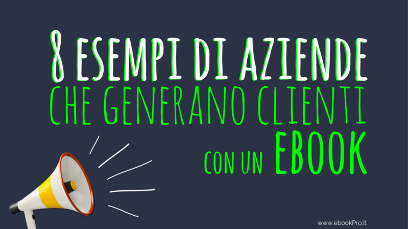 8 esempi di lead generation con un ebook